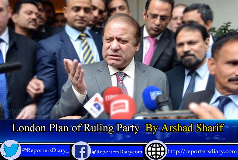 LONDON PLAN OF RULING PARTY    By Arshad Sharif