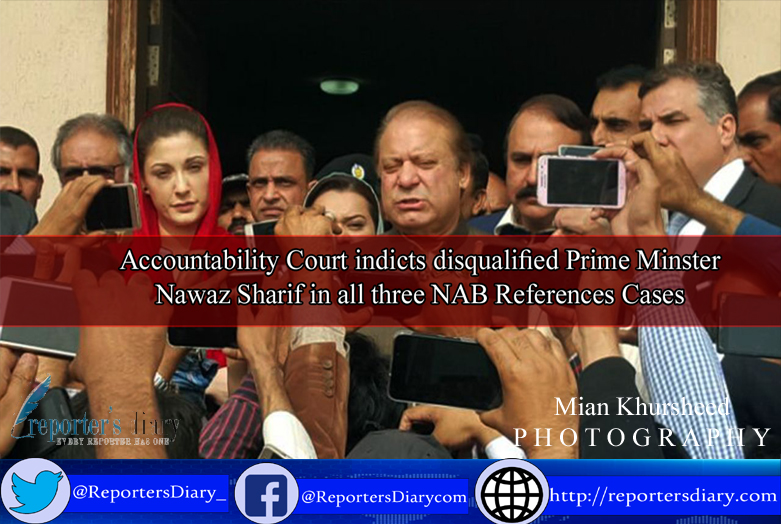 Accountability court indicts disqualified prime minister Nawaz Sharif in all the three NAB references cases .