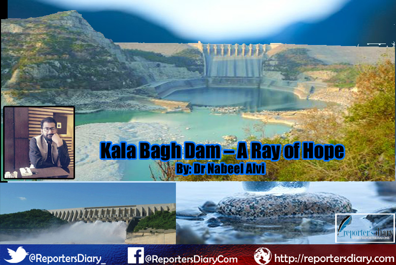 Kala Bagh Dam – A Ray of Hope