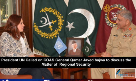 President UN Called on COAS General Qamar Javed bajwa to discuss the Matter of  Regional Security