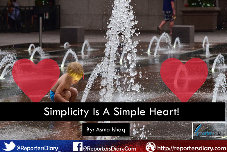 Simplicity Is A Simple Heart!